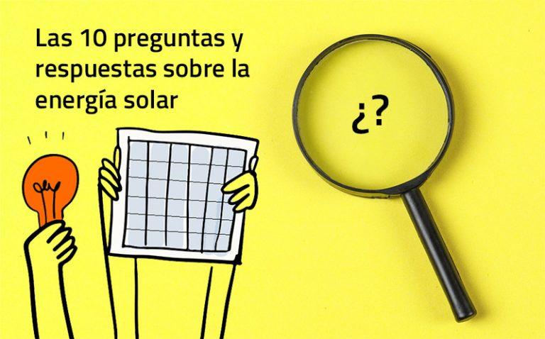las 10 preguntas sobre la energía solar